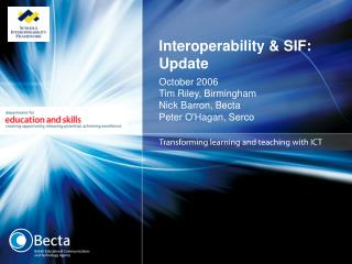 Interoperability & SIF: Update