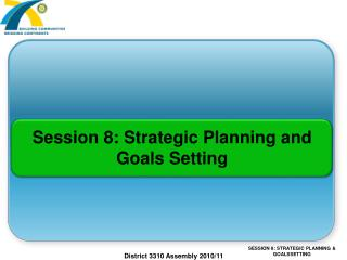 Session 8: Strategic Planning and Goals Setting