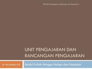 Unit  pengajaran dan rancangan pengajaran