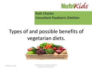 Types of and possible benefits of vegetarian diets.
