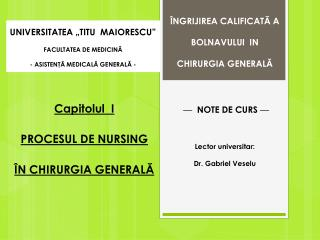 UNIVERSITATEA �TITU  MAIORESCU� FACULTATEA DE MEDICIN?  - ASISTEN?? MEDICAL? GENERAL? -