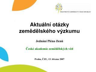 Aktuální otázky zemědělského výzkumu