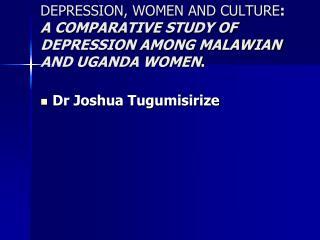 Dr Joshua Tugumisirize