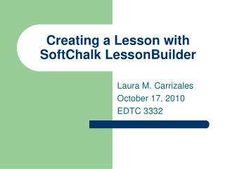 Creating a Lesson with SoftChalk LessonBuilder