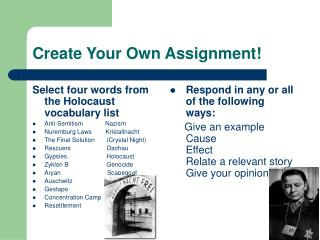 Create Your Own Assignment!
