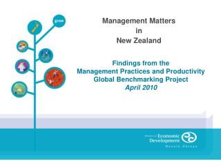 Findings from the  Management Practices and Productivity Global Benchmarking Project April 2010