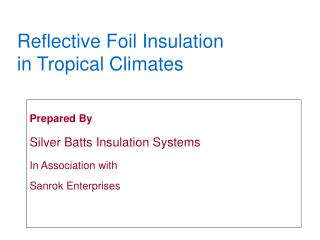 Reflective Foil Insulation in Tropical Climates
