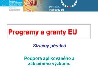 Programy a granty EU