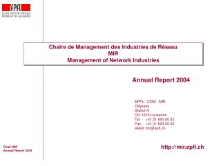 Chaire de Management des Industries de Réseau MIR Management of Network Industries