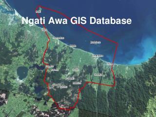 Ngati Awa GIS Database
