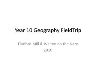 Year 10 Geography FieldTrip