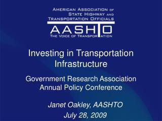 Janet Oakley, AASHTO July 28, 2009