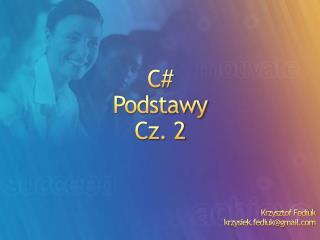 C# Podstawy Cz. 2