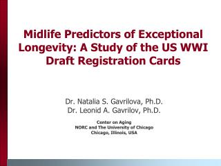 Midlife Predictors of Exceptional Longevity: A Study of the US WWI Draft Registration Cards
