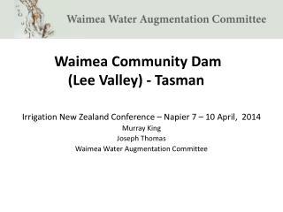 Waimea Community Dam  (Lee Valley) - Tasman