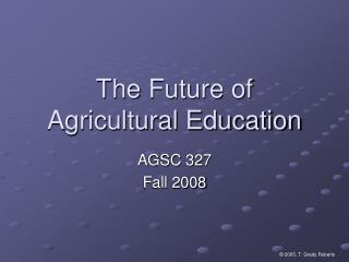 The Future of Agricultural Education