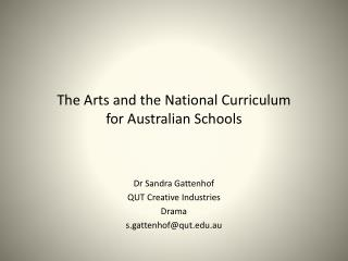 The Arts and the National Curriculum  for Australian Schools