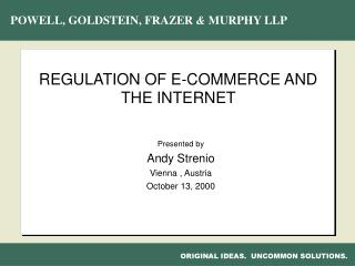 REGULATION OF E-COMMERCE AND THE INTERNET