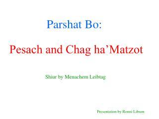 Parshat Bo: