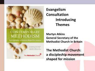 Evangelism  Consultation Introducing  Themes Martyn Atkins