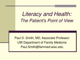 Literacy and Health: The Patient's Point of View