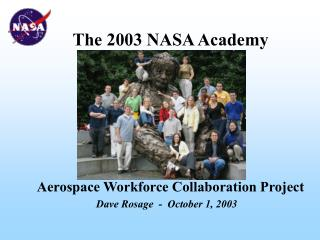 The 2003 NASA Academy Aerospace Workforce Collaboration Project