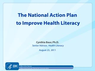 The National Action Plan   to Improve Health Literacy