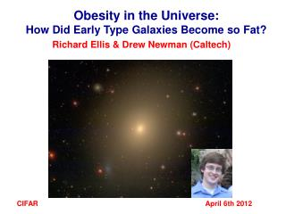 Obesity in the Universe:  How Did Early Type Galaxies Become so Fat?
