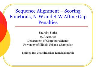 Sequence Alignment   Scoring Functions, N-W and S-W Affine Gap Penalties