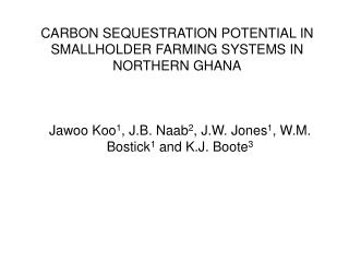 CARBON SEQUESTRATION POTENTIAL IN SMALLHOLDER FARMING SYSTEMS IN NORTHERN GHANA