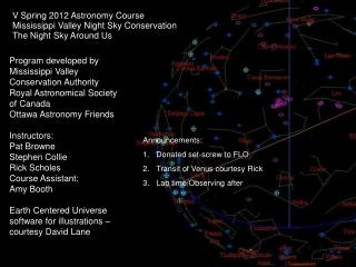 V Spring 2012 Astronomy Course Mississippi Valley Night Sky Conservation The Night Sky Around Us