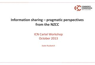 Information sharing – pragmatic perspectives from the NZCC