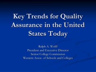 Key Trends for Quality Assurance in the United States Today