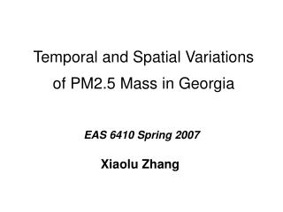 Temporal and Spatial Variations of PM2.5 Mass in Georgia