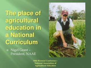 The place of agricultural education in a National Curriculum