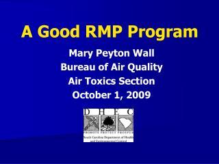 A Good RMP Program