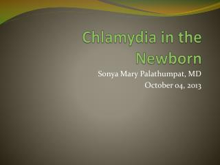 Chlamydia in the Newborn