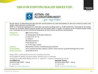 1000 KVM KONTORLOKALER SØKES FOR :