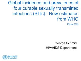 George Schmid HIV/AIDS Department