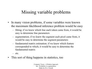 Missing variable problems