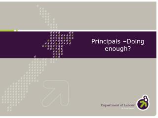 Principals –Doing enough?