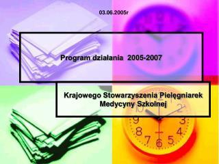 Program działania  2005-2007