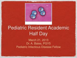 Pediatric Resident Academic Half Day
