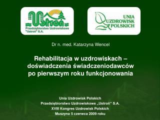 """Unia Uzdrowisk Polskich Przedsiębiorstwo Uzdrowiskowe """"Ustroń"""" S.A."""