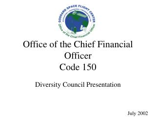 Office of the Chief Financial Officer Code 150
