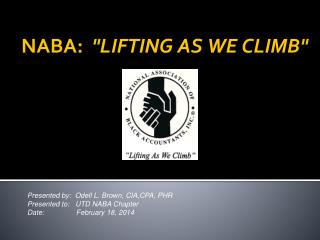 "NABA:   ""LIFTING AS WE CLIMB"""