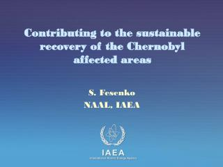 Contributing to the sustainable recovery of the Chernobyl affected areas