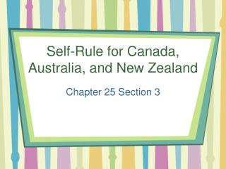 Self-Rule for Canada, Australia, and New Zealand