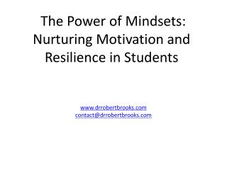 The Power of Mindsets: Nurturing Motivation and Resilience in Students