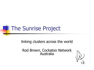 The Sunrise Project